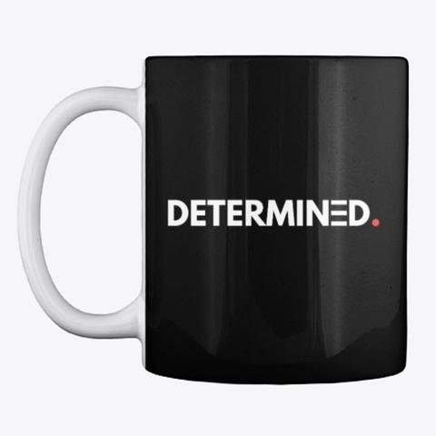 Black Determined Mug